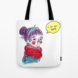 I Do Not Care Tote Bag