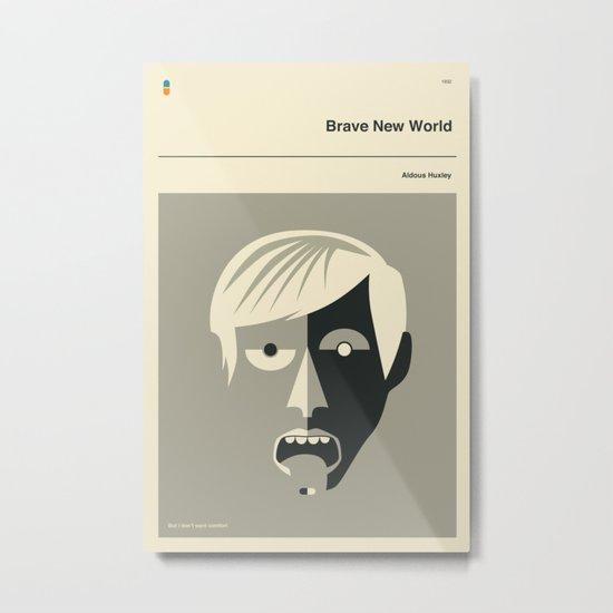 'But I don't want comfort.' Metal Print