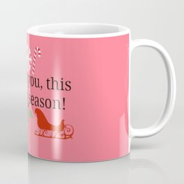"""You go, Glen Coco!"" Coffee Mug"