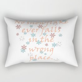 No Snowflake Ever Falls In The Wrong Place Zen Proverb Rectangular Pillow