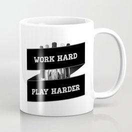 Work Hard, Play Harder Coffee Mug