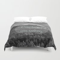 the mountains are calling Duvet Covers featuring the mountains are calling by monicamarcov