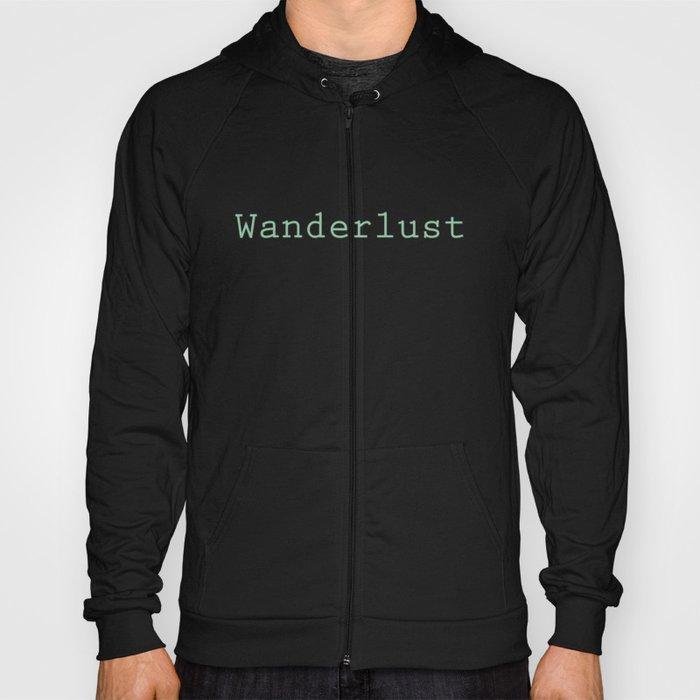 Wanderlust Hoody