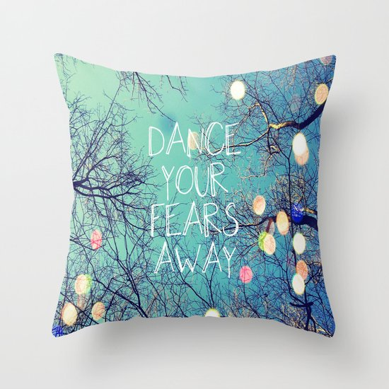 Dance Your Fears Away Throw Pillow by Erin Jordan Society6