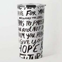 Jeremiah 29 Travel Mug