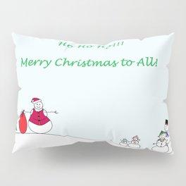 Ho Ho Ho Pillow Sham