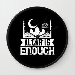 Islam - Allah Is Enough Wall Clock