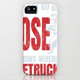Funny Firefighter Firefighting Gift for Men Hose Firetruck iPhone Case