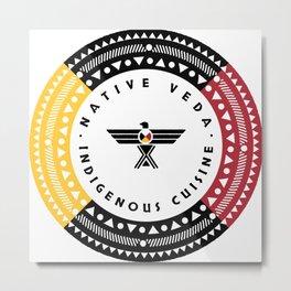 Join the Native Veda Revolution! Metal Print