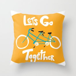 Life's more fun when we're together Throw Pillow
