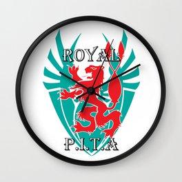 """ROYAL P.I.T.A."" Wall Clock"