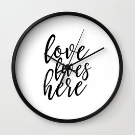 love lives here,home sign,home decor,family sign,love quote,typography poster,canvas poster Wall Clock