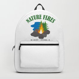 Nature Fires Me Up! Backpack