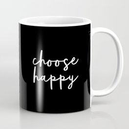 Choose Happy black and white contemporary minimalism typography design home wall decor bedroom Coffee Mug