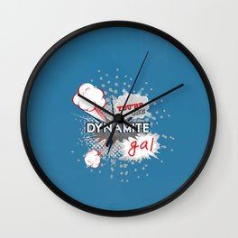 You're one dynamite Gal.. funny disney pixar.. wreck it ralph quote Wall Clock