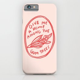 Home among the gumtrees iPhone Case
