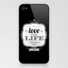Love your Life iPhone & iPod Skin