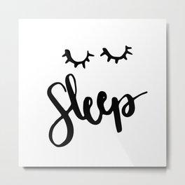 Sleep Handlettering text Metal Print