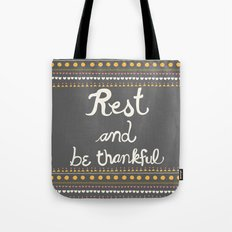 Rest & be thankful Gray Tote Bag