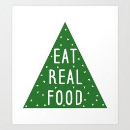 Eat Real Food Art Print
