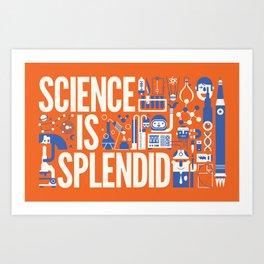 Science is ... Art Print