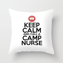 Camp Staff Keep Calm Camp Nurse Shirt Summer Camp Supplies Throw Pillow
