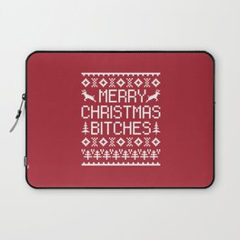 Merry Christmas Bitches Funny Xmas Quote Laptop Sleeve