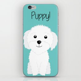 It is a puppy - National Puppy Day iPhone Skin