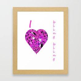 I love bling bling Framed Art Print