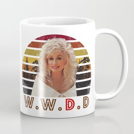 Sunset Dolly Parton WWDD, What would Dolly do, vintage Dolly Coffee Mug