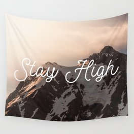 Stay High - Mt Shuksan Wall Tapestry