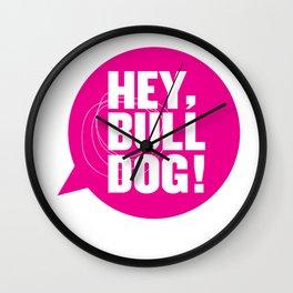 Hey Bulldog Logo Tee Wall Clock