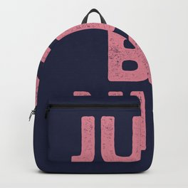Just Be Nice Backpack