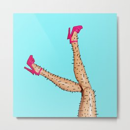 Nice Legs But You Need a Shave Love! Funny Pop Art Design! Metal Print