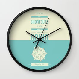 Lab No. 4 - No Shortcuts Beverly Sills Quotes Poster Wall Clock