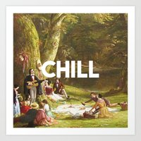 chill Art Prints featuring Chill by eARTh