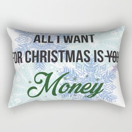 all i want for x-mas is... Rectangular Pillow