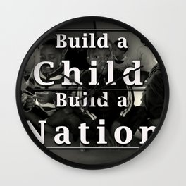 Build a Child, Build a Nation Wall Clock