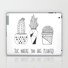 suc where you are planted Laptop & iPad Skin