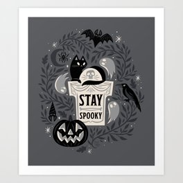 Stay Spooky Art Print