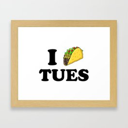 I taco tuesday Framed Art Print