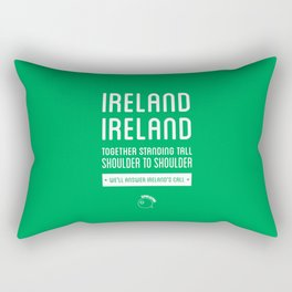 Ireland Rugby Union national anthem - Ireland's Call Rectangular Pillow