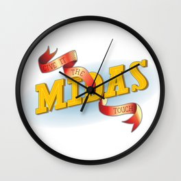 Give It The Midas Touch Wall Clock