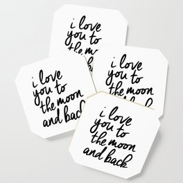 I Love You to the Moon and Back black-white kids room typography poster home wall decor canvas Coaster
