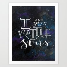 Rattle the S T A R S Art Print