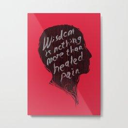 Words of wisdom Metal Print