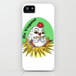 Mother hen and her chicks say go vegan iPhone Case