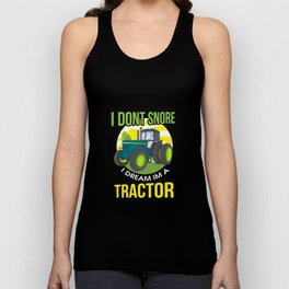 I Don't Snore, I Dream I'm A Tractor Unisex Tank Top