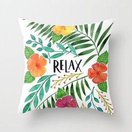 Relax - Tropical Watercolor floral Throw Pillow