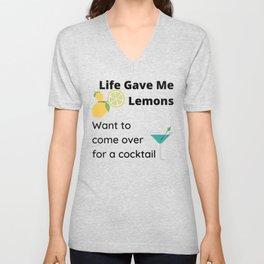 Life gave me lemons Unisex V-Neck